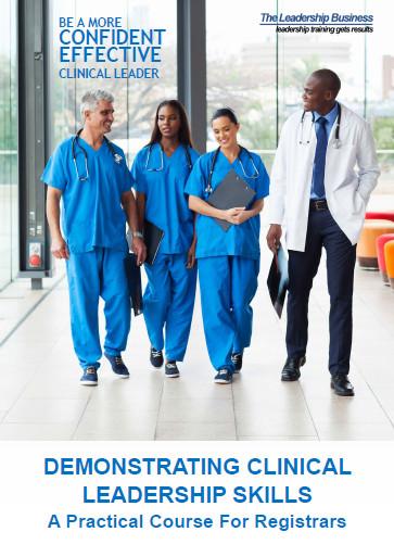 Demonstrating Clinical Leadership Skills
